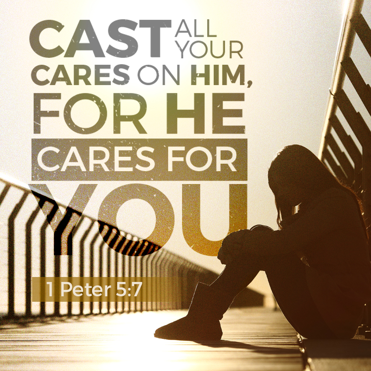 Cast All Your Cares On Him