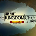 Seek First The Kingdom of GOD & His Righteousness